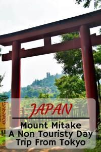A hike up Mount Mitake is a satisfying non-touristy day trip from Tokyo #mountmitake #tokyodaytrip #japan