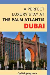 Discover the luxury stay at The Palm Atlantis in Dubai