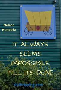 It always seems impossible till it's done #quote #inspirationalquote #barnquilt #quiltbarn