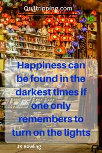 Happiness can be found in the darkest times if one only remembers to turn on the lights #istanbul #quote #inspirational quote #jkrowlingquote