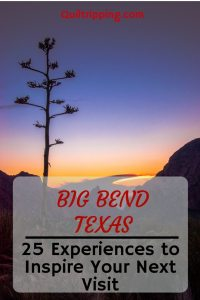 25 Big Bend, TX Experiences #bigbend #texas #bigbendexpereinces