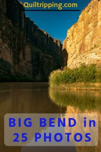 Big Bend in 25 photos