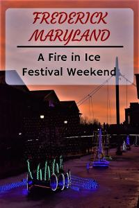 Experience the Frederick Fire In Ice Festival #frederick #maryland #fireinice