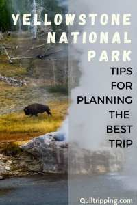 All the tips you need for planning your best trip to Yellowstone national Park