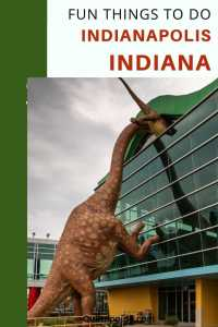 Find all the fun things to do in Indianapolis, Indiana