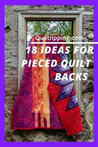 How to make interesting pieced quilt backs