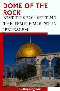 Sharing my tips for visiting Jerusalem's Dome of the Rock and the Temple Mount