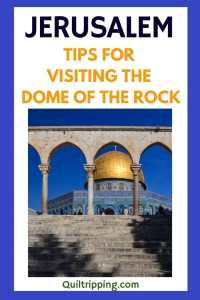 Use these tips and information to see the UNESCO listed Dome of the Rock in Jerusalem