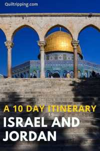 Discover all you need to know for a 10 day itinerary to all the best sights in Israel nd Jordan