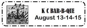 Annual K of C BBQ August 13 through 15