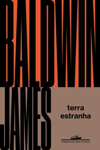 Capas dos dois romances de James Baldwin já lançados pela Companhia das Letras.