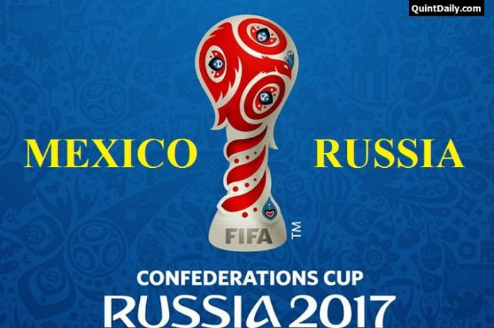 Mexico vs Russia FIFA Confederations Cup 2017 Match Results/Predictions