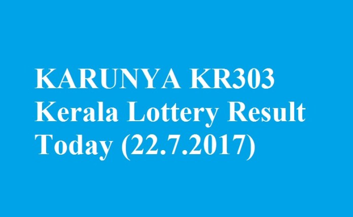 KARUNYA KR303 Kerala Lottery Result Today 22.7.2017