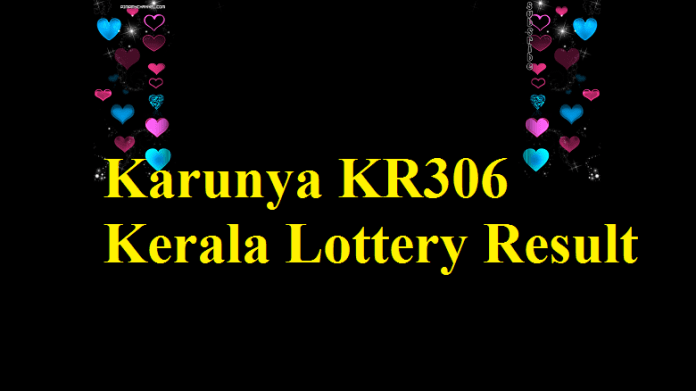 Karunya KR306 Kerala Lottery Result