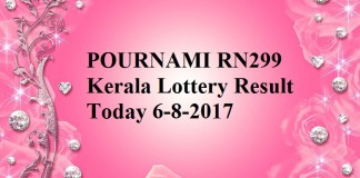 POURNAMI RN299 Kerala Lottery Result Today 6-8-2017