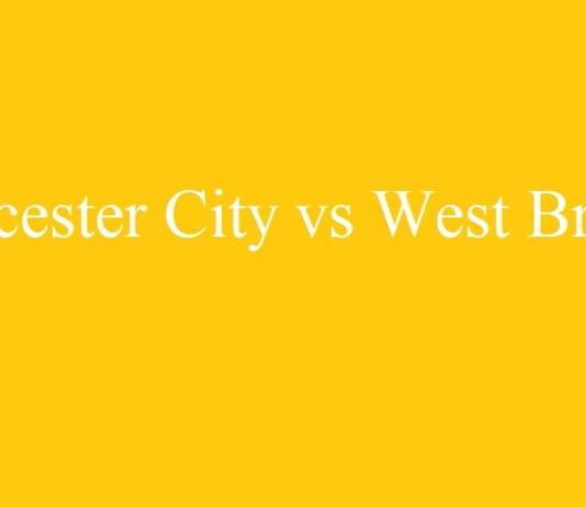 Premier League Leicester City v West Brom Match Prediction/Result