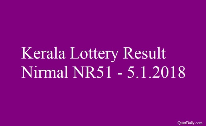 Kerala Lottery Result Today Nirmal NR51 - 5.1.2018