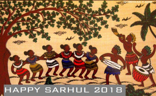 Happy Sarhul Images #sarhul2018 #happysarhulimages2018 quintdaily.com