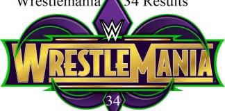 WWE Wrestlemania 34 Results