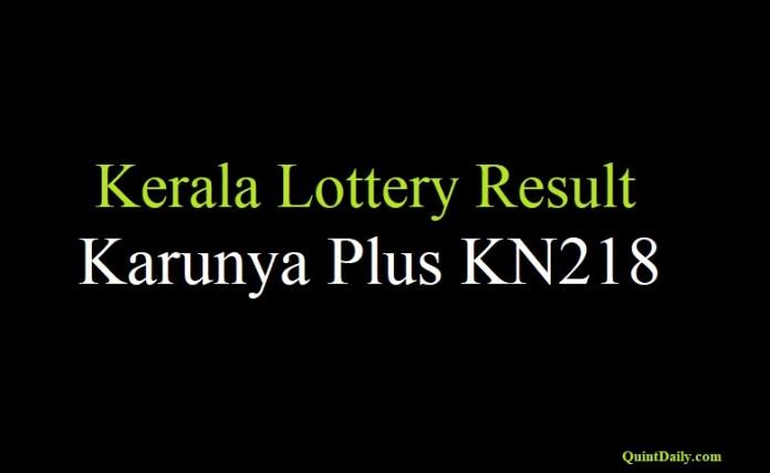 Kerala Lottery Result 21.6.2018 Karunya Plus KN218 Live