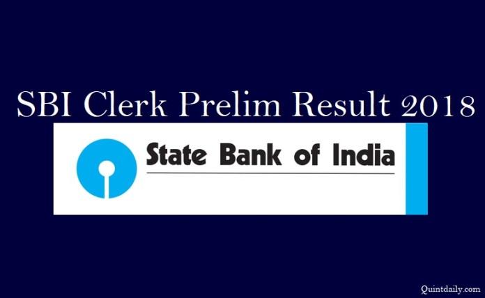 SBI Clerk Prelim Result 2018