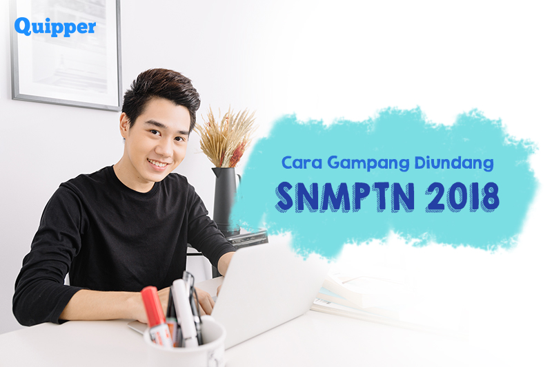 Cara Gampang Mendapatkan Jalur Undangan SNMPTN Beserta Tips