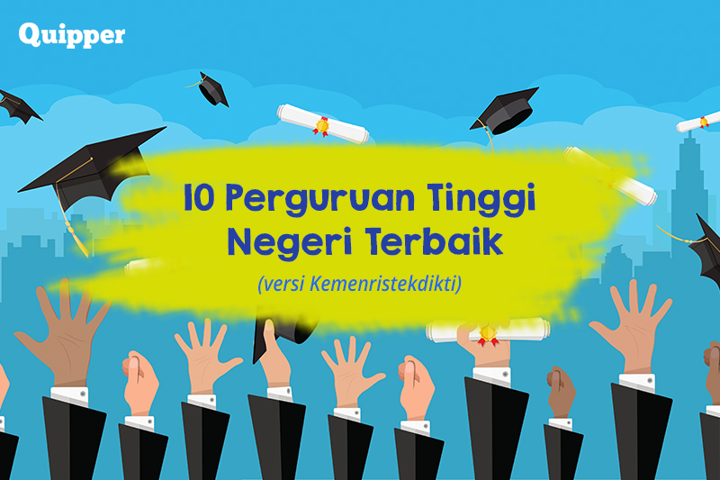 Ini 10 Perguruan Tinggi Negeri Terbaik Di Indonesia Versi Kemenristekdikti