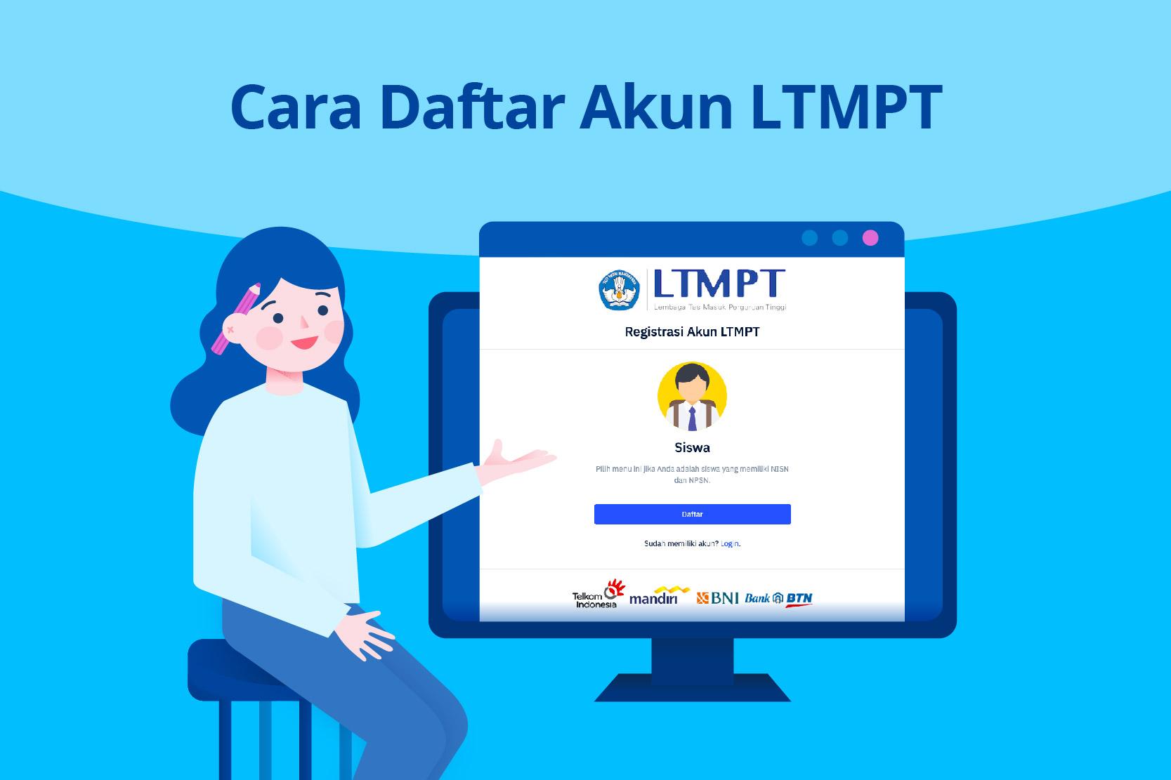Cara Daftar Akun LTMPT