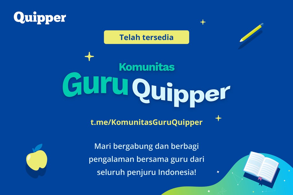 Telah Tersedia, Komunitas Guru Quipper untuk Seluruh Guru di Indonesia!