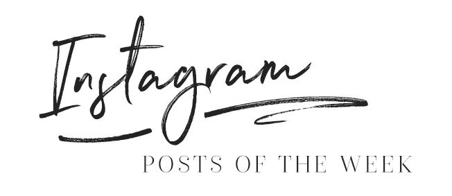 instagram posts of the week