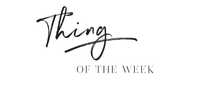 thing of the week