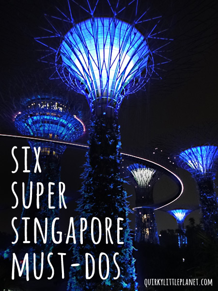 If you're only in Singapore for a short amount of time, then here are my 6 super Singapore must-dos