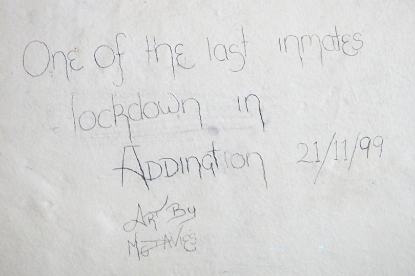 Inmate scrawl at hostel which was a former prison