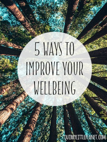 5 ways to improve your wellbeing
