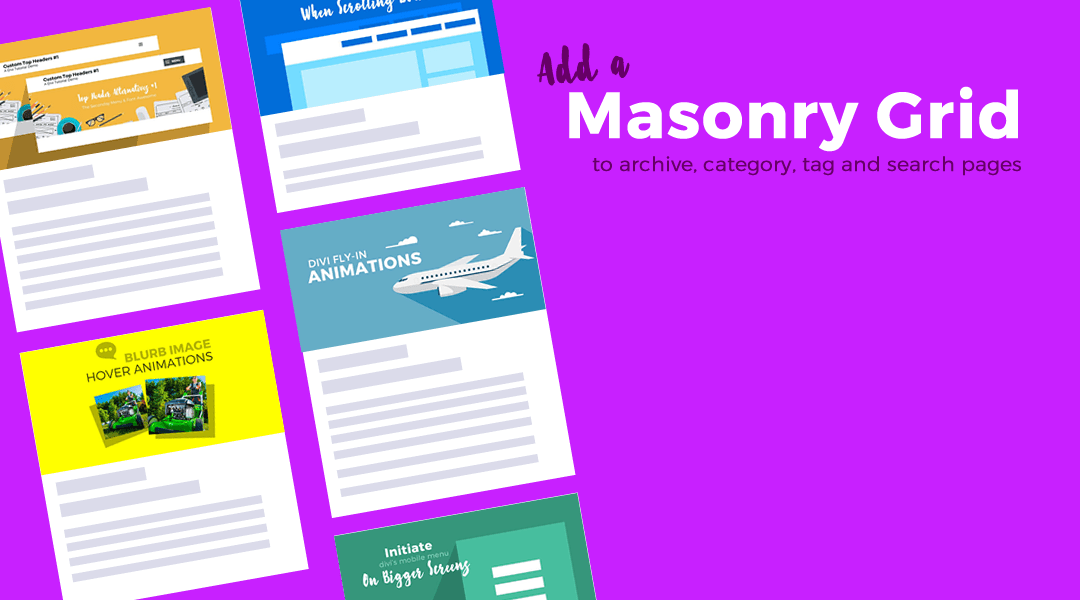 Add Blog Masonry Grid Layout to your Archive and Search Pages