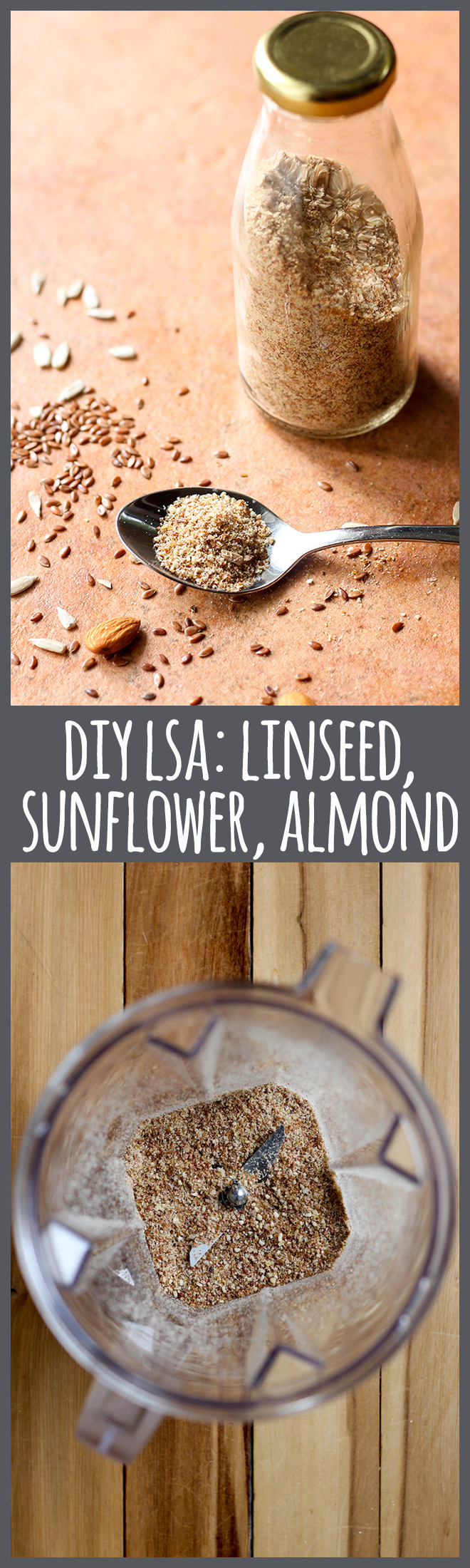 DIY LSA: Ground linseed (flaxseed), sunflower seeds and almonds. A great source of omega fatty acids, and incredibly easy to make at home.