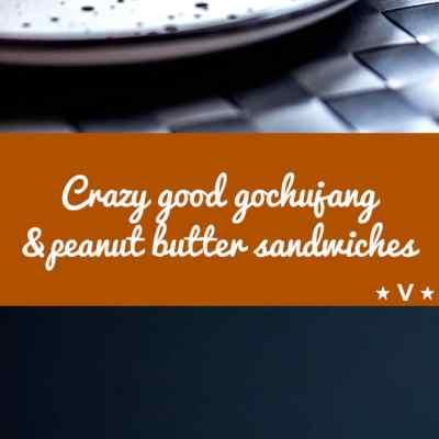 Fiery Korean gochujang and peanut butter sandwiches, an unusual but crazy good combo (vegan)