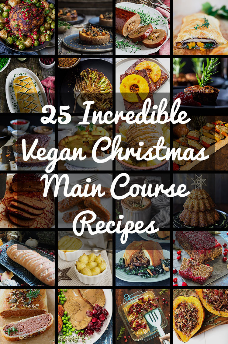 25 Incredible Vegan Christmas Main Course Recipes Quite Good Food