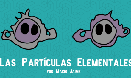 Las Partículas Elementales y La Partícula de Dios