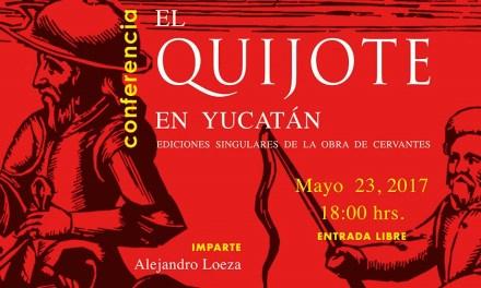 Destacan acervo yucateco de la obra de Cervantes