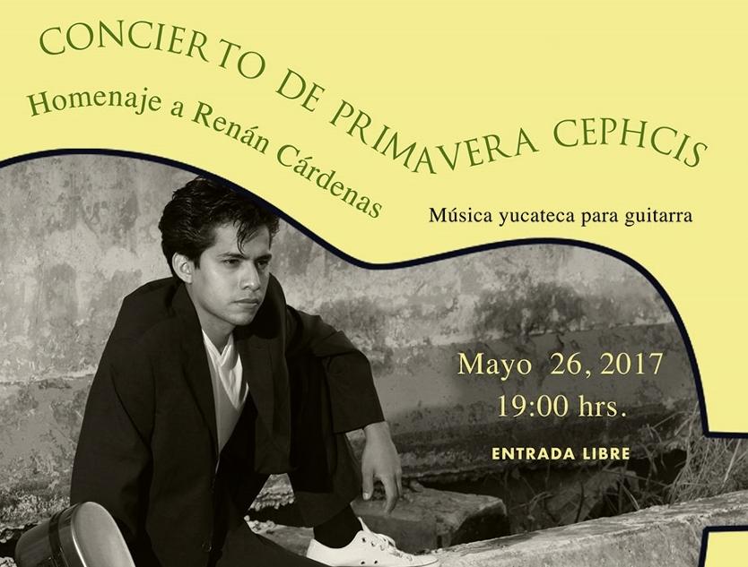 Ofrece CEPHCIS Concierto de Primavera en homenaje a Renán Cárdenas