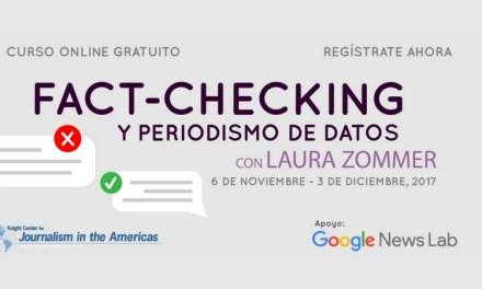 """""""Fact-checking y periodismo de datos"""" un curso que te ayudará a reconocer información falsa"""