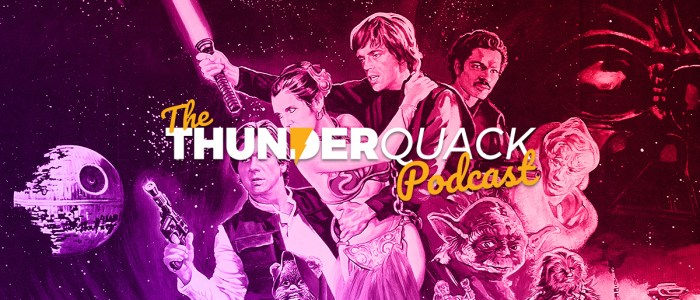 The ThunderQuack Podcast – Return of the Jedi Ranked