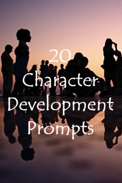 20 Character Development Writing Prompts