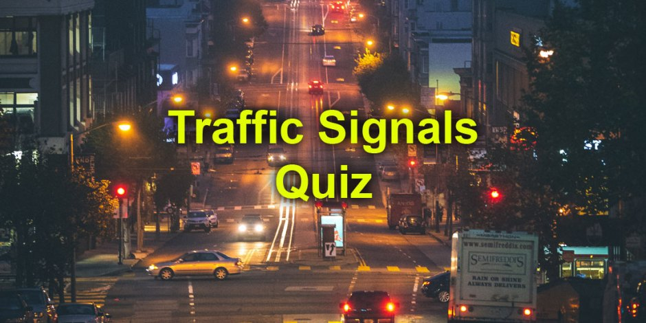 U.S. Traffic Signals Quiz