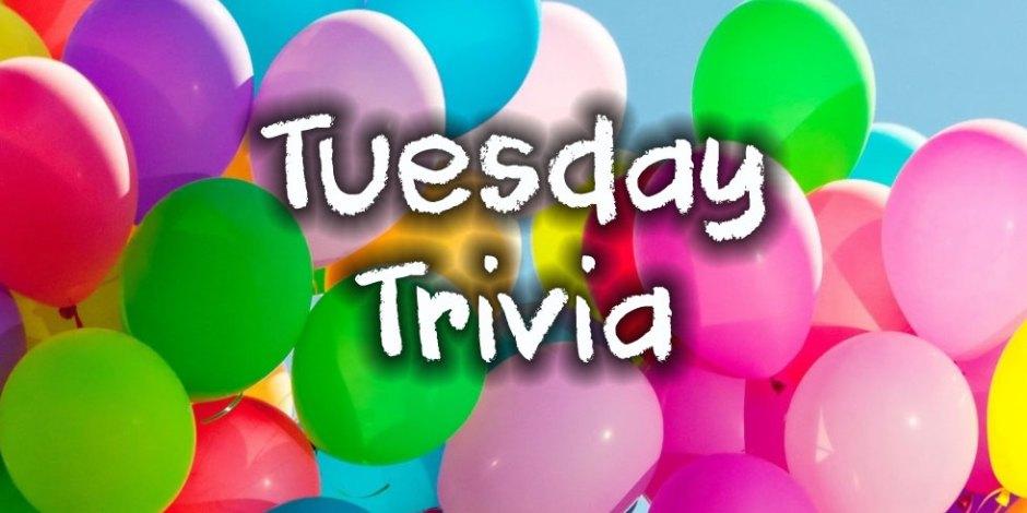 Tuesday Trivia 2020-02-11