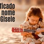 foto escrita significado do nome Gisele