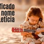foto escrita significado do nome Letícia
