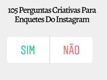 enquetes do instagram de responder sim ou não