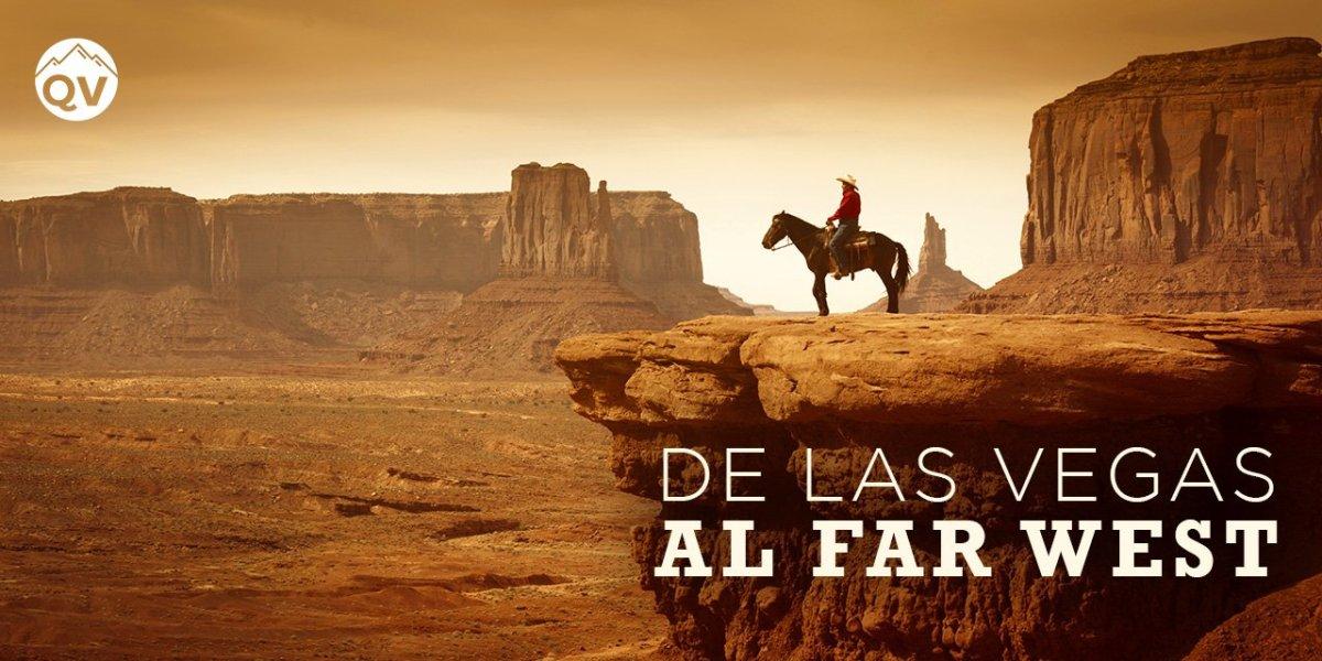 Una ruta espectacular por el Far West partiendo de Las Vegas